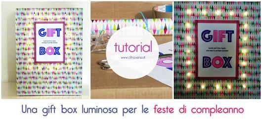 giftbox idee compleanno regali decorazioni lucine led tutorial