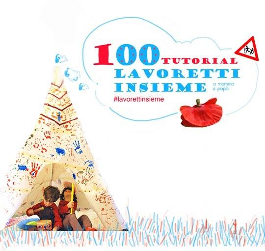 100 tutorial per lavoretti creativi gratis