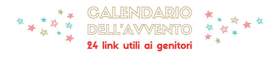 Calendario dell'avvento con 24 link utili ai genitori