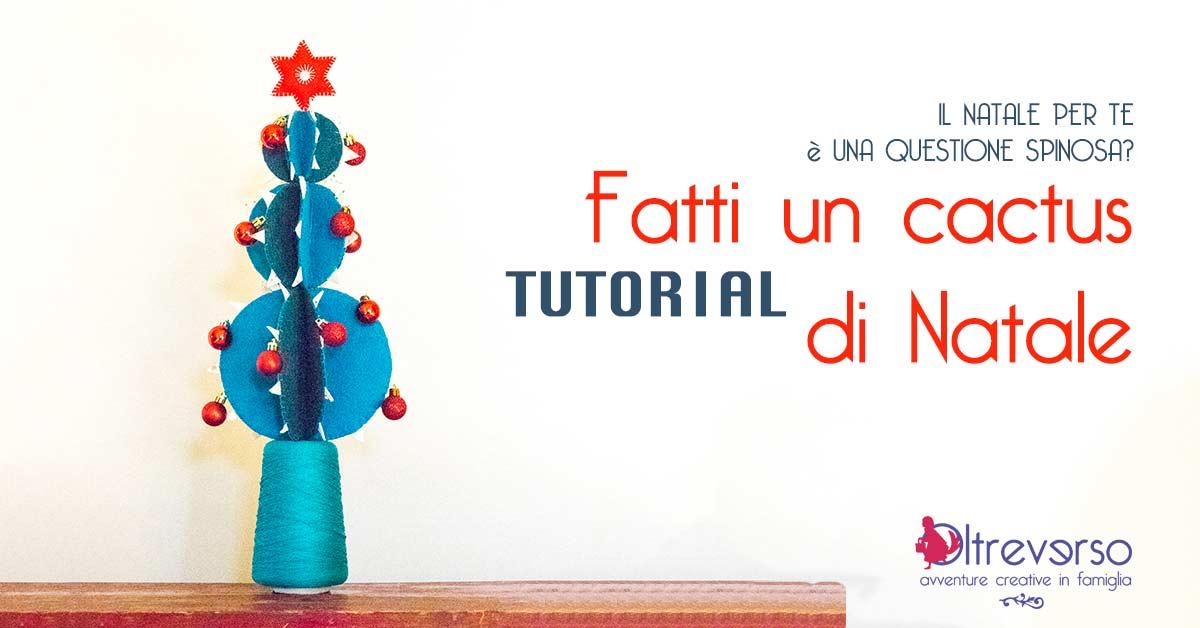 Il cactus di Natale in feltro con tutorial