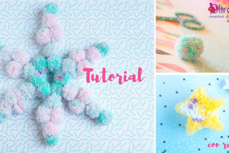 Un pompon a forma di stella, una stella di pompon e i tutorial per #sottouncielodistelle