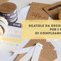 scatole di cartone selfpackaging e washi tape