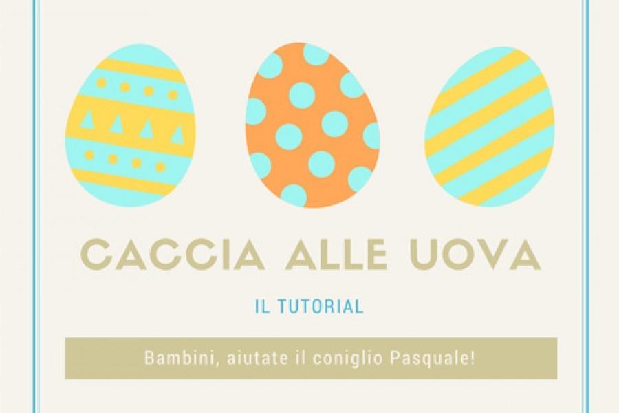 Tante idee per organizzare la caccia alle uova di Pasqua