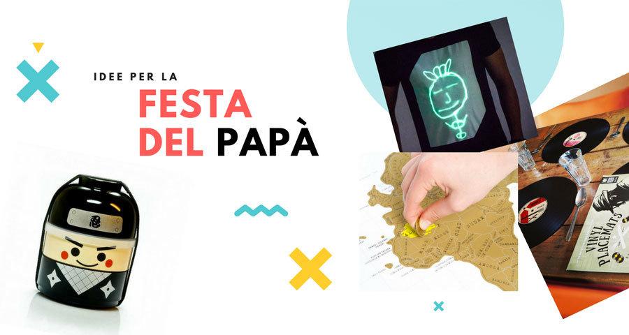 idee originali per la festa del papà