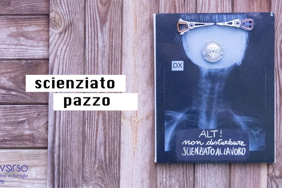 Scienziato pazzo: il cartello vietato l'accesso al personale non autorizzato con tutorial