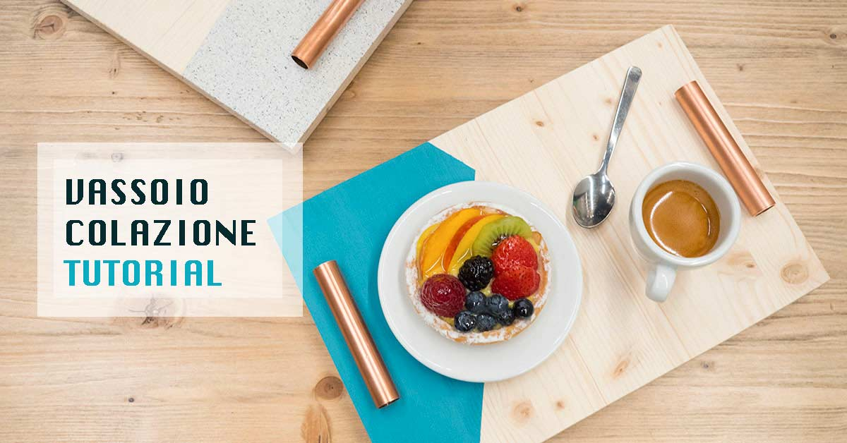 Vassoio colazione in legno e rame di design con tutorial