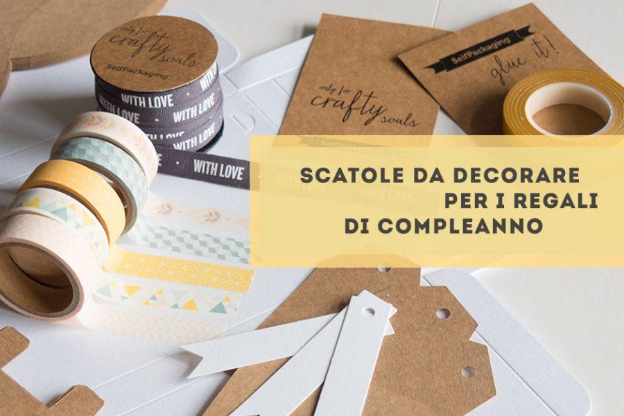Scatole di cartone per feste di compleanno da decorare e personalizzare: idee di selfpackaging